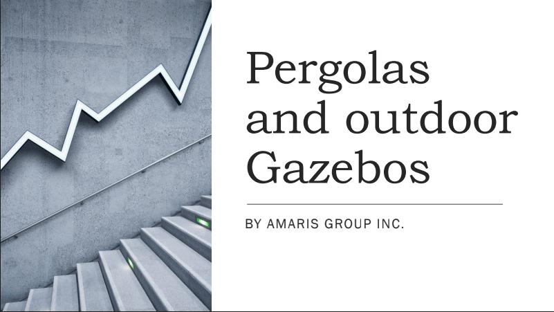pergolas by amaris group in etobicoke
